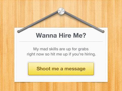Wanna Hire Me?