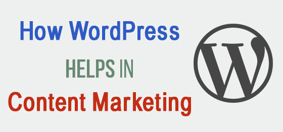 How WordPress Helps in Content Marketing