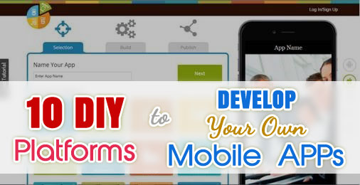 10 DIY apps to develop your own mobile apps