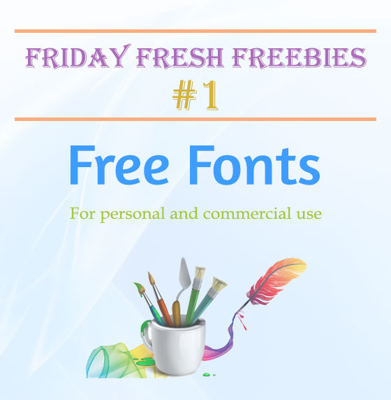 Friday Fresh Freebies #1 - Free Fonts