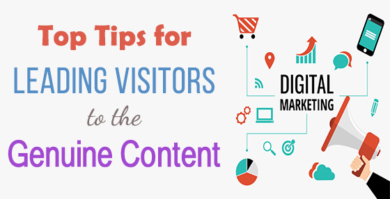 Top Tips for Leading Visitors To the Genuine Content