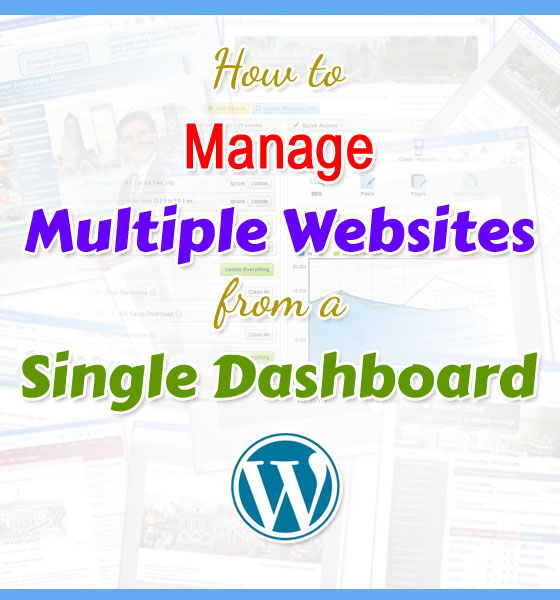 Helpful Tools for Managing Multiple Websites From a Single Dashboard