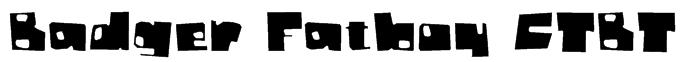 Badger Fatboy CTBT Font