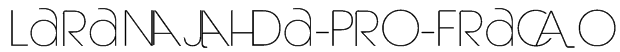 Laranjha-Pro-Fraco Font