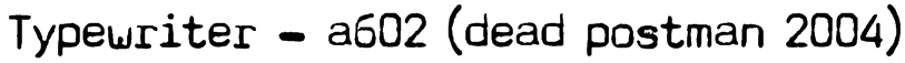 Typewriter - a602 (dead postman 2004) Font