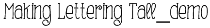 Making Lettering Tall_demo Font