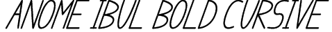 anome ibul bold cursive Font