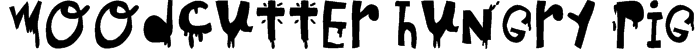 woodcutter hungry pig Font