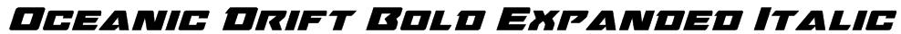 Oceanic Drift Bold Expanded Italic Font