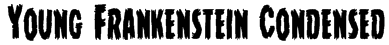 Young Frankenstein Condensed Font