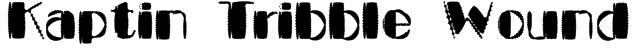 Kaptin Tribble Wound Font
