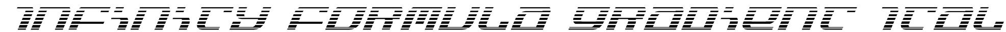 Infinity Formula Gradient Ital Font