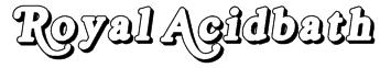 Royal Acidbath Font