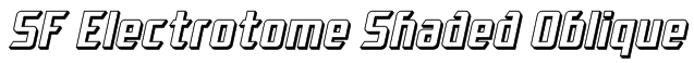 SF Electrotome Shaded Oblique Font