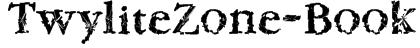 TwyliteZone-Book Font