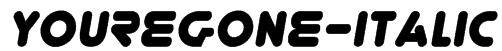 YoureGone-Italic Font