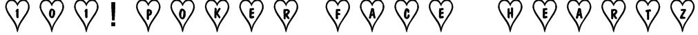 101! Poker Face  HeartZ Font