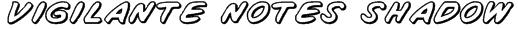 Vigilante Notes Shadow Font