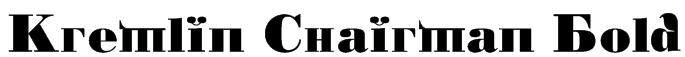 Kremlin Chairman Bold Font