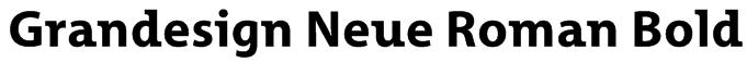 Grandesign Neue Roman Bold Font
