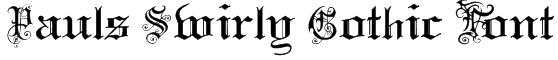 Pauls Swirly Gothic Font Font