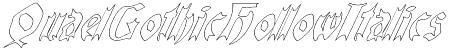 QuaelGothicHollowItalics Font