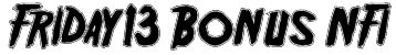 Friday13 Bonus NFI Font