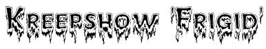 Kreepshow 'Frigid' Font