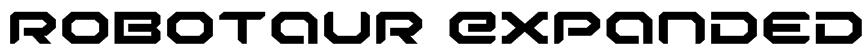 Robotaur Expanded Font