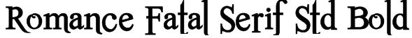 Romance Fatal Serif Std Bold Font