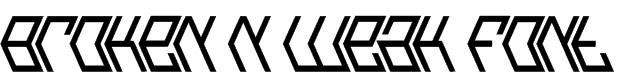 Broken n Weak Font Font