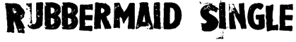 Rubbermaid Single Font
