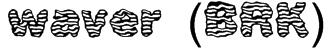 waver (BRK) Font