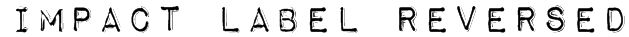 Impact Label Reversed Font