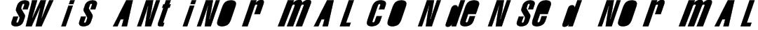 Swis AntiNormal Condensed Normal Font