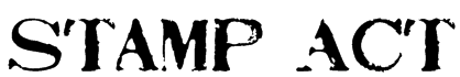 Stamp Act Font