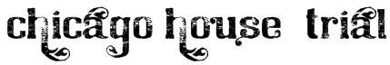 Chicago House_trial Font