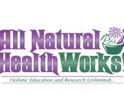 All Natural Health Works!